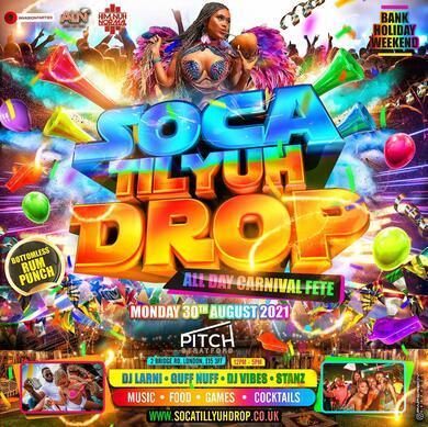 Soca Till Yuh Drop - Bank Holiday Monday