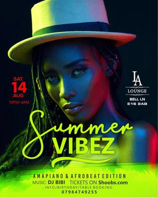 Summer Vibez ♛ Amapiano meets Afrobeats (This Saturday 14th August)