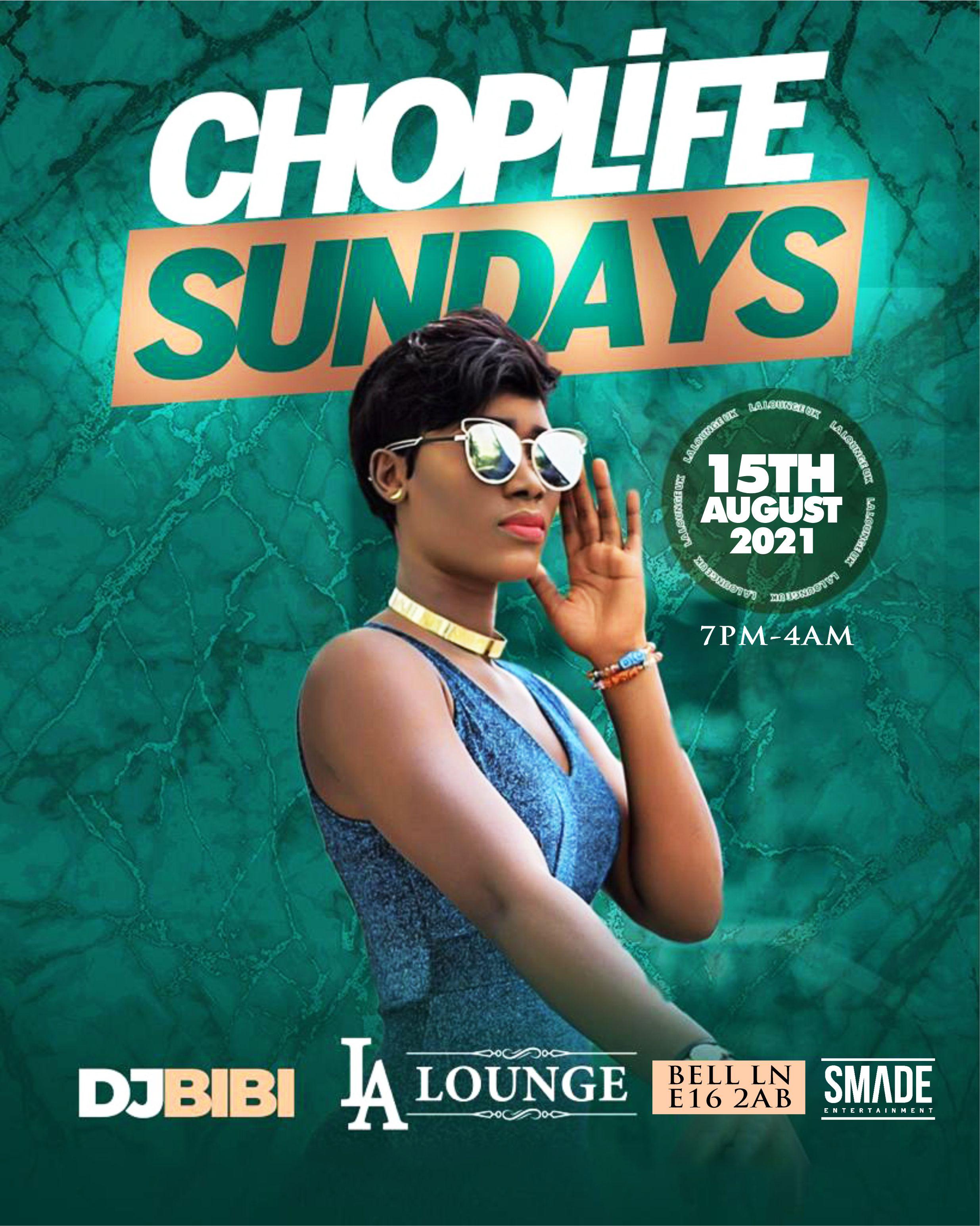 Choplife Sundays AUG 15 - SMADEPARTIES