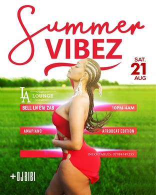 Summer Vibez ♛ Amapiano x Afrobeats Edition (This Saturday 21st August 2021)