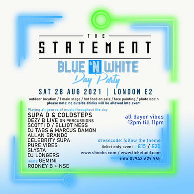 THE STATEMENT BLUE & WHITE DAY PARTY