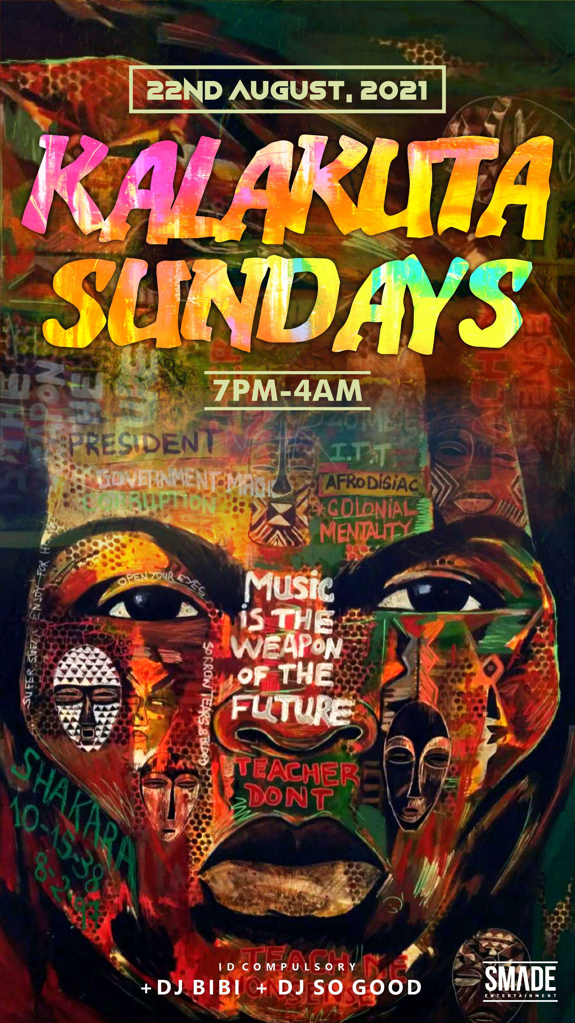 Kalakuta Sundays AUG 22 - SMADEPARTIES