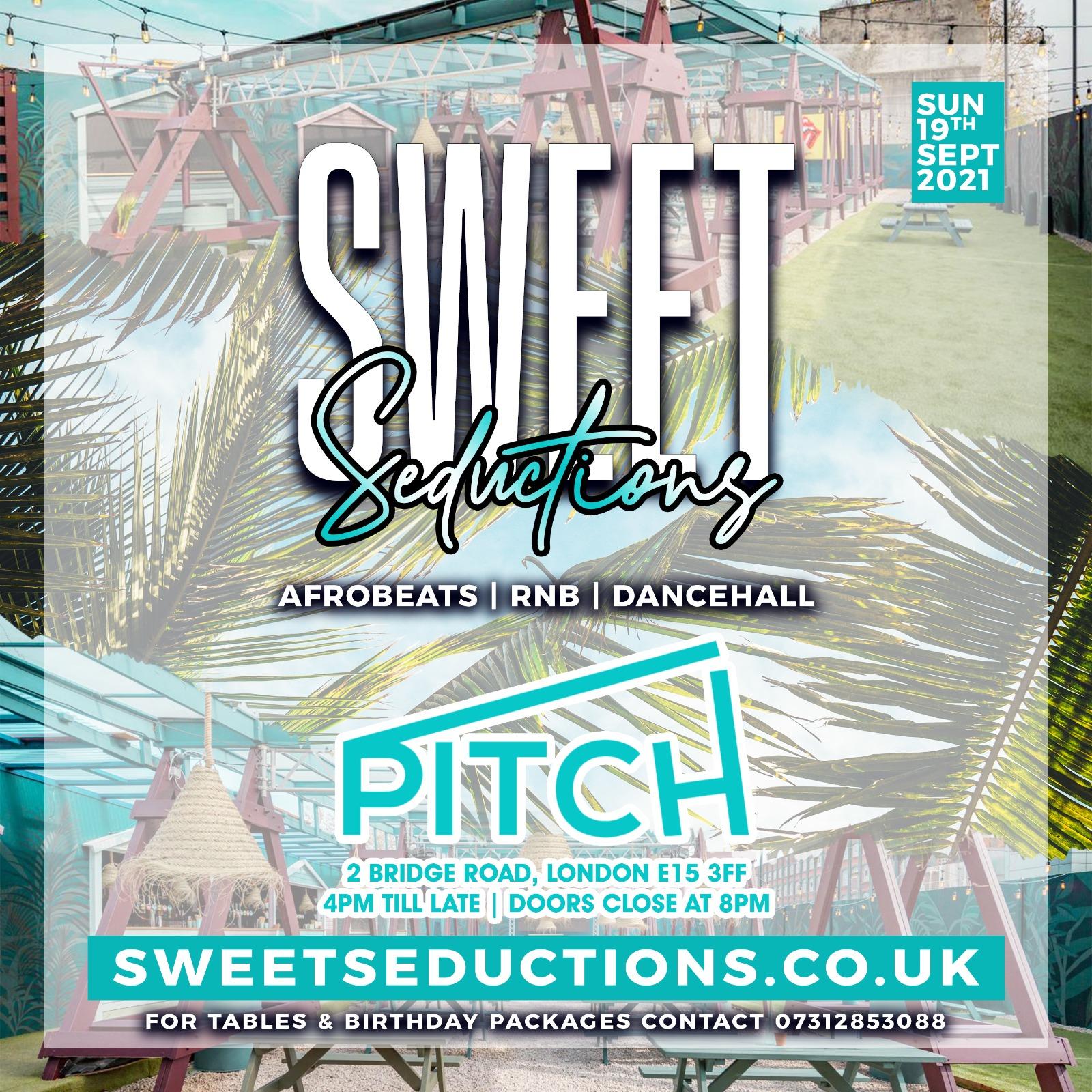 Sweet Seductions at Pitch Stratford