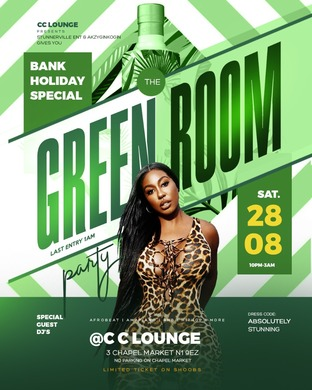 THE GREEN ROOM PARTY   BANK HOLIDAY SPECIAL💚🍾