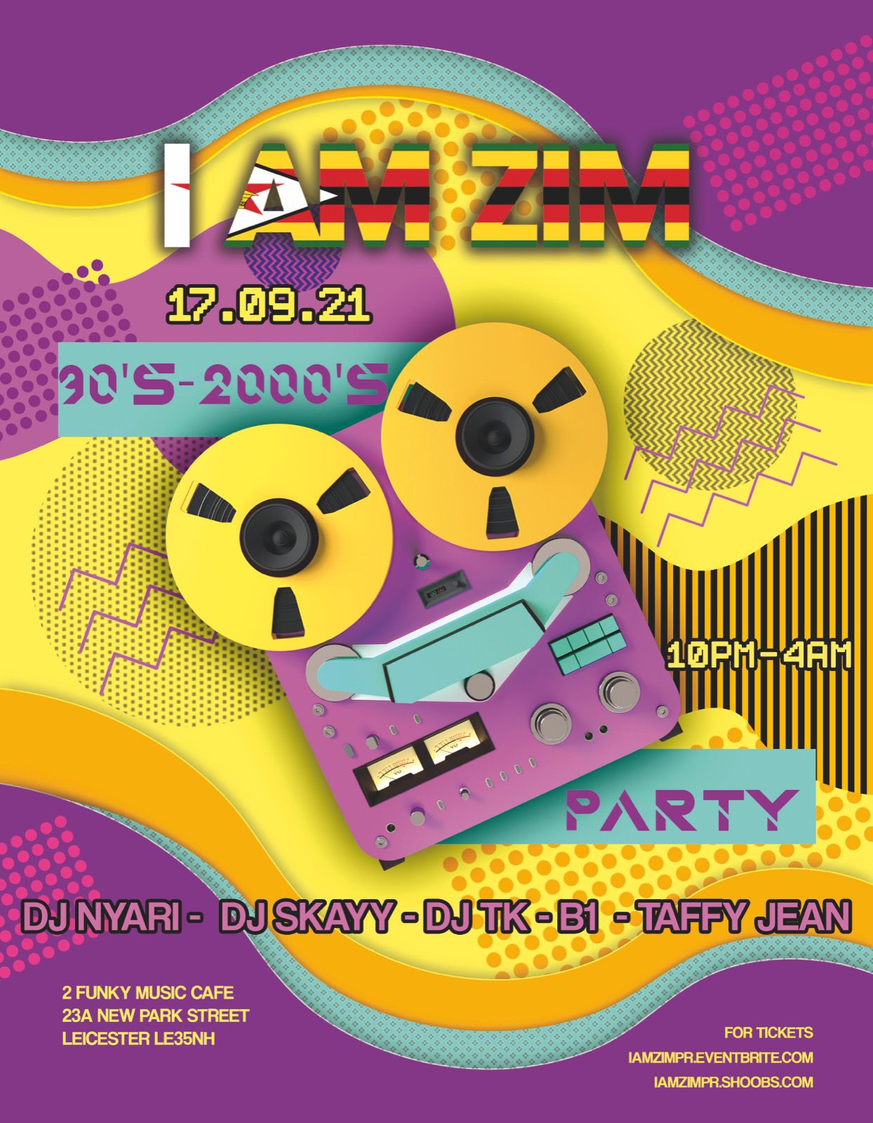 I AM ZIM 90'S VS 2000'S PARTY