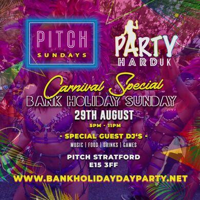 Party Hard UK & Pitch Sundays - Carnival Bank Holiday Day Party
