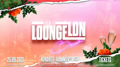 The LoungeLDN: Brunch Experience
