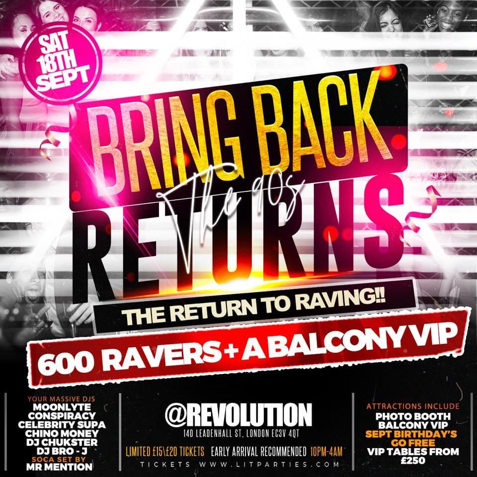 BRING BACK THE 90'S (RAVE)