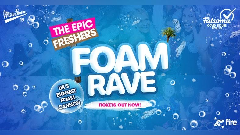 The Epic Freshers Foam Rave