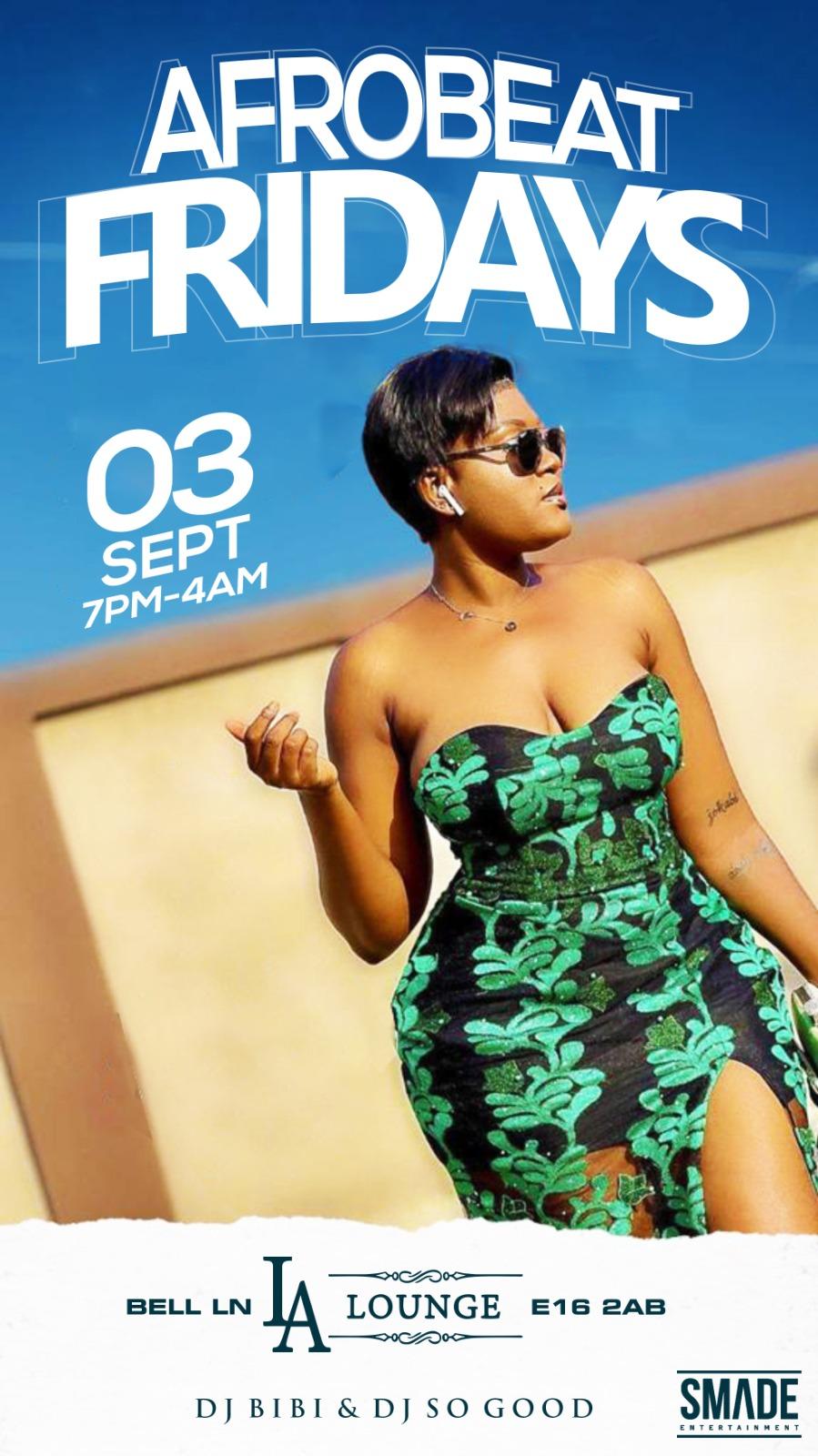 AfroBeat Fridays SEP 03