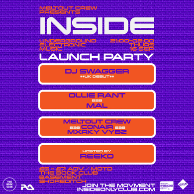 Inside - launch party w/ dj swagger, mal & ollie rant tickets