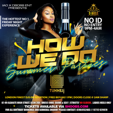 HOW WE DO - SUMMER PARTIES @ TUNNEL