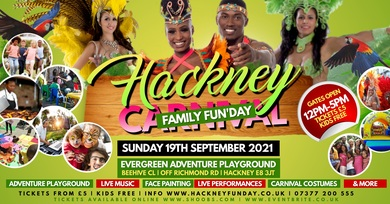HACKNEY CARNIVAL FAMILY FUNDAY - CARNIVAL VIBES FOR ALL THE FAMILY