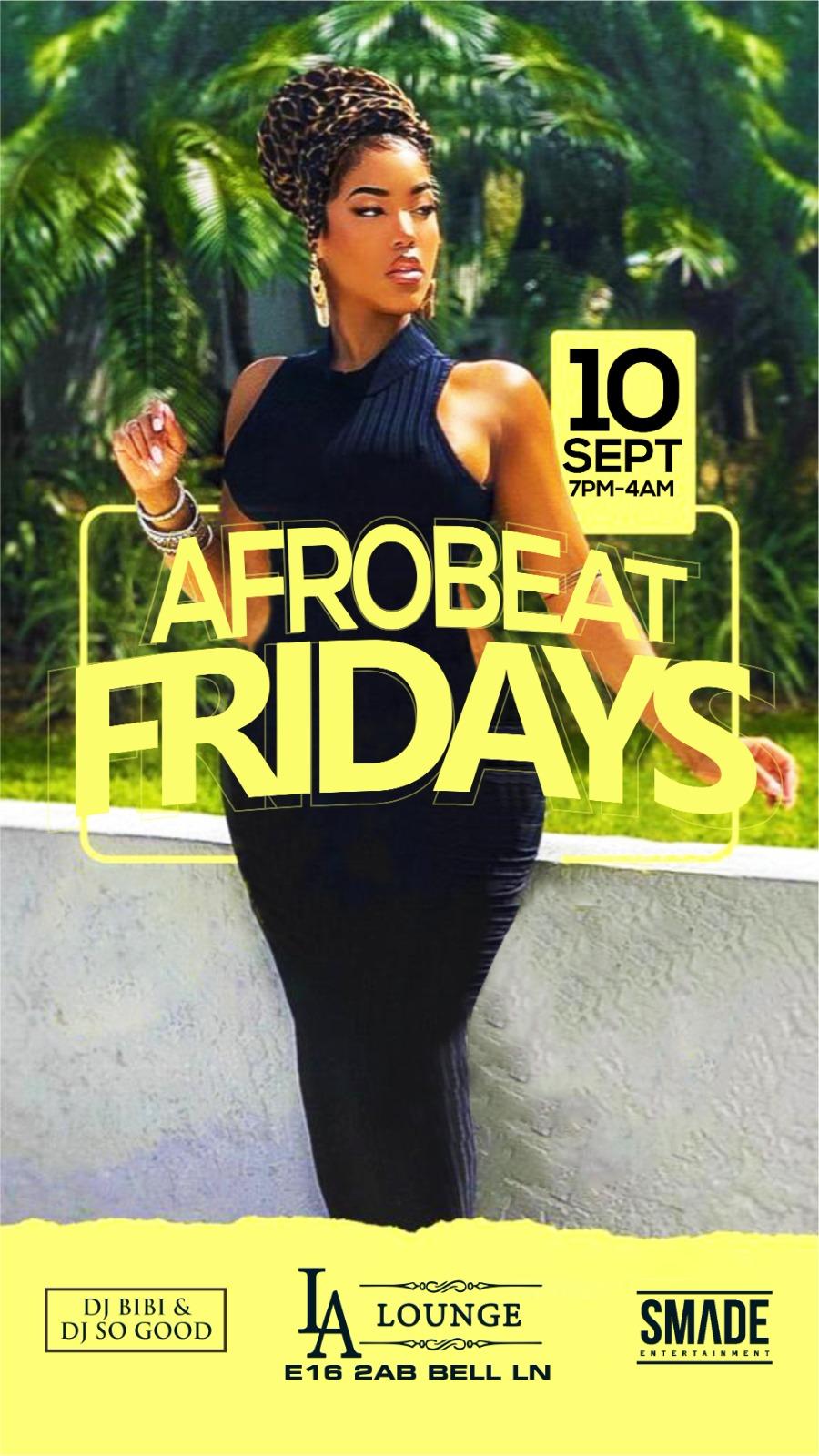 AfroBeat Fridays SEP 10