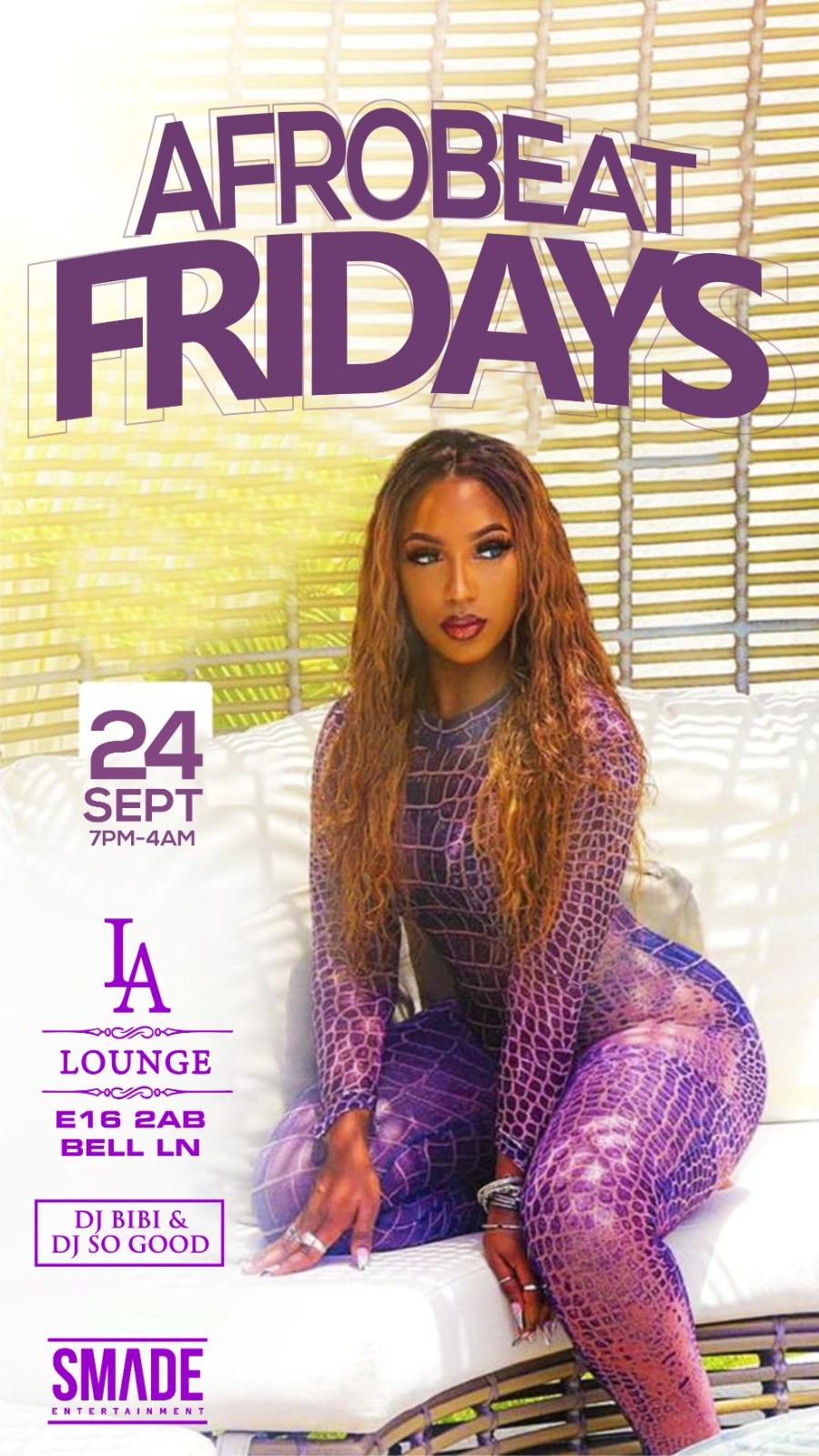 AfroBeat Fridays SEP 24