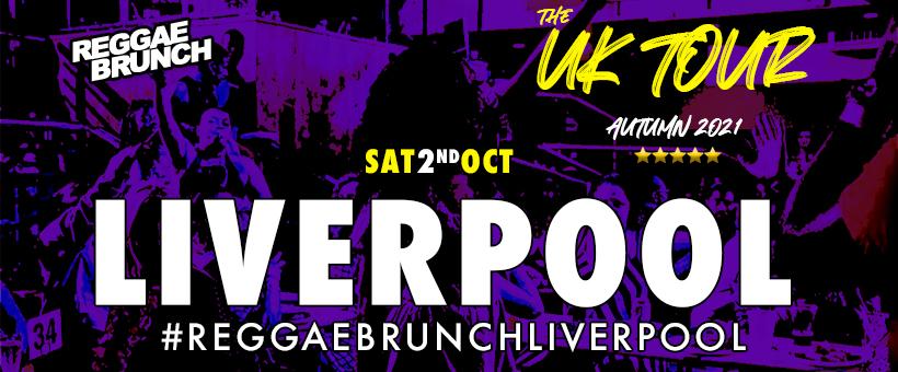 The Reggae Brunch - Sat 2nd Oct  LIVERPOOL UK Tour