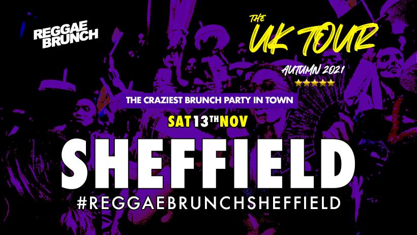 The Reggae Brunch - Sat 13  Nov  - Sheffield -UK Tour