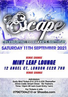 ESCAPE - Celebrating DJ Raker's Birthday