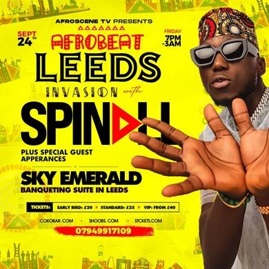 AFROBEATS LEEDS INVASION with DJ Spinall