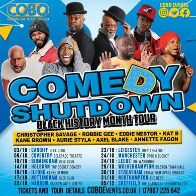 Comedy Shutdown  (Black History Month ) Ilford