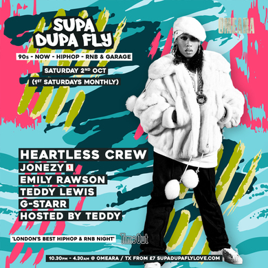 SUPA DUPA FLY W/ HEARTLESS CREW