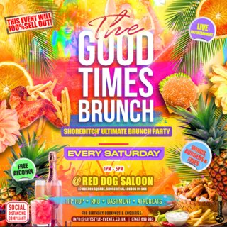 THE GOOD TIMES BRUNCH - Shoreditch's Ultimate Brunch Party