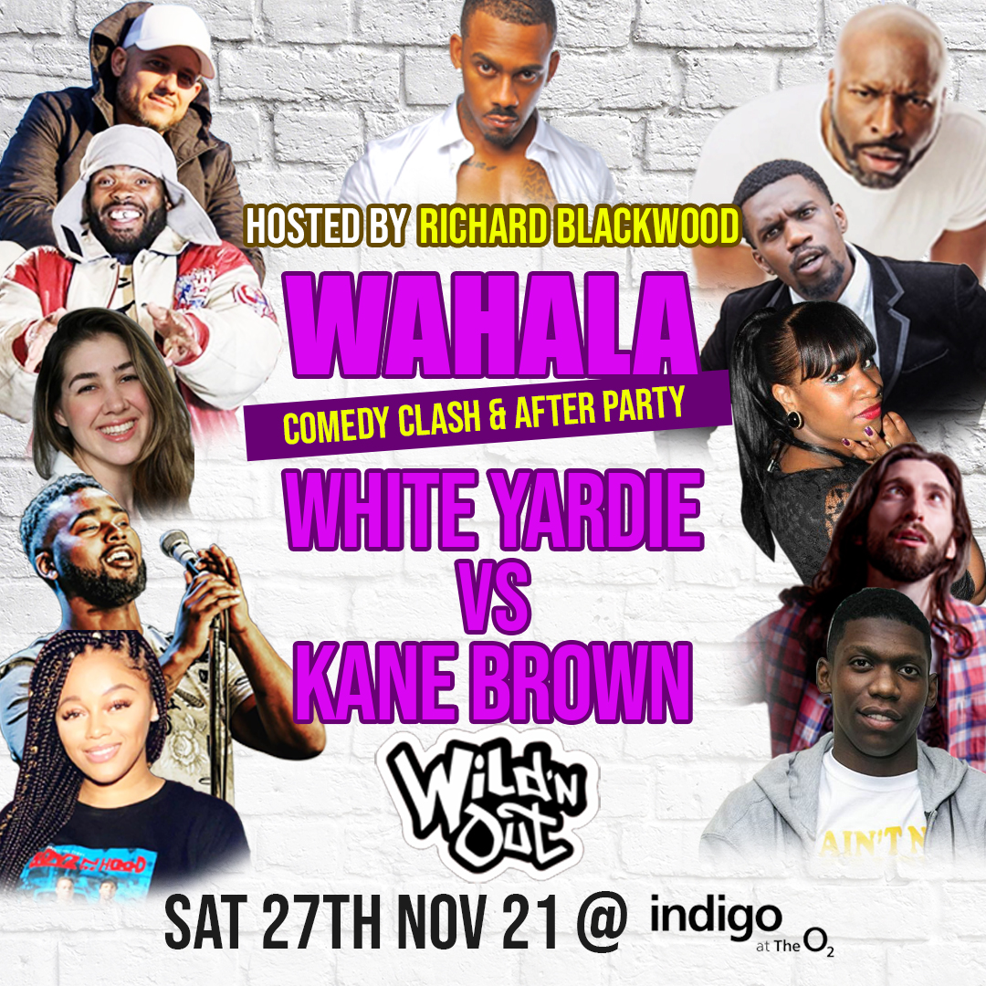 WAHALA COMEDY CLASH: Wild N Out Special + AFTER PARTY