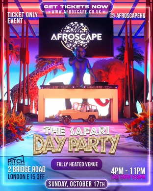 AFROSCAPE - SAFARI DAY PARTY *TICKET ONLY EVENT*
