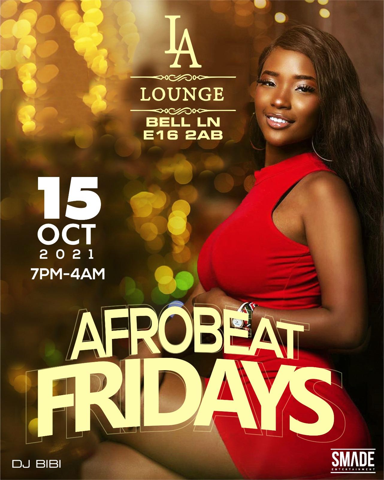 AfroBeat Fridays OCT 15