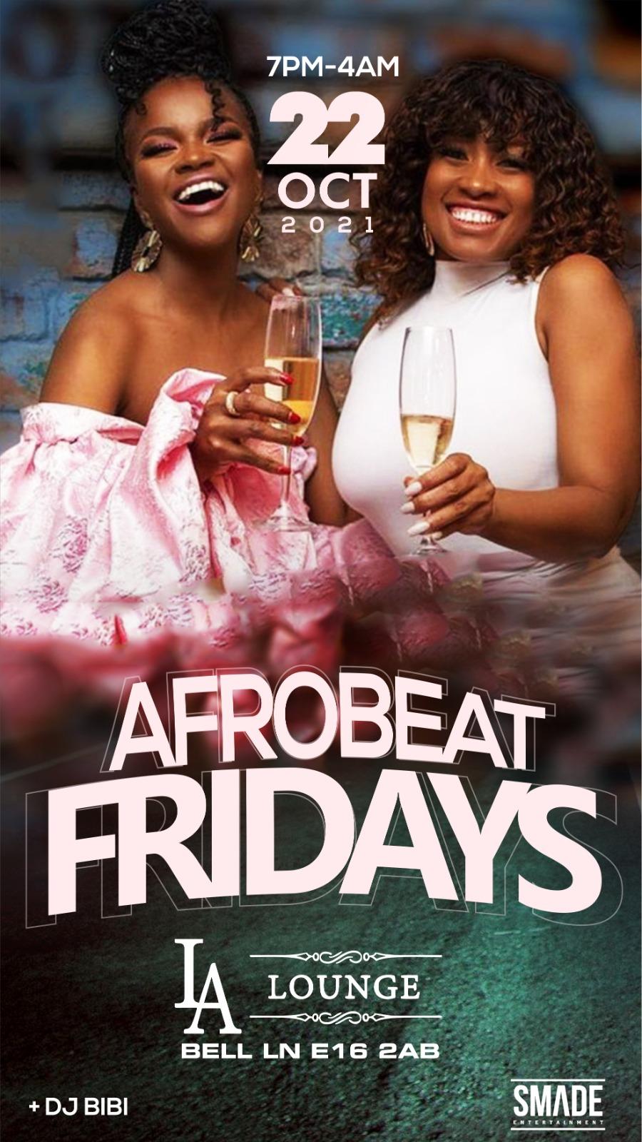 AfroBeat Fridays OCT 22 #BlackHistoryMonth