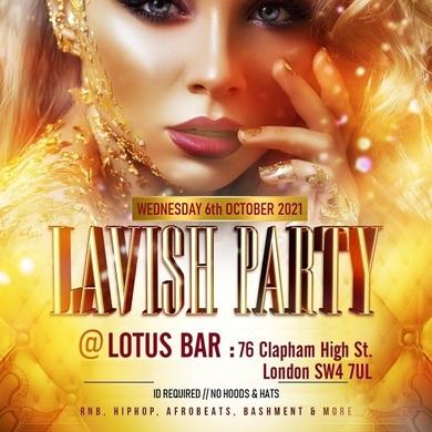 Lavish Party - Love Bashment & Afrobeats