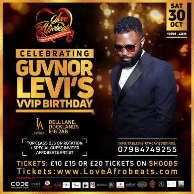 Guvnor Levi's Vip Birthday