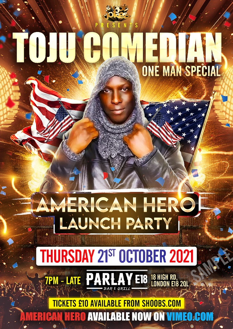 """TOJU COMEDIAN ONE MAN SPECIAL """"AMERICAN HERO"""" LAUNCH PARTY"""