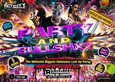 Party & Bullshxt - Midlands Biggest Halloween Link Up Party