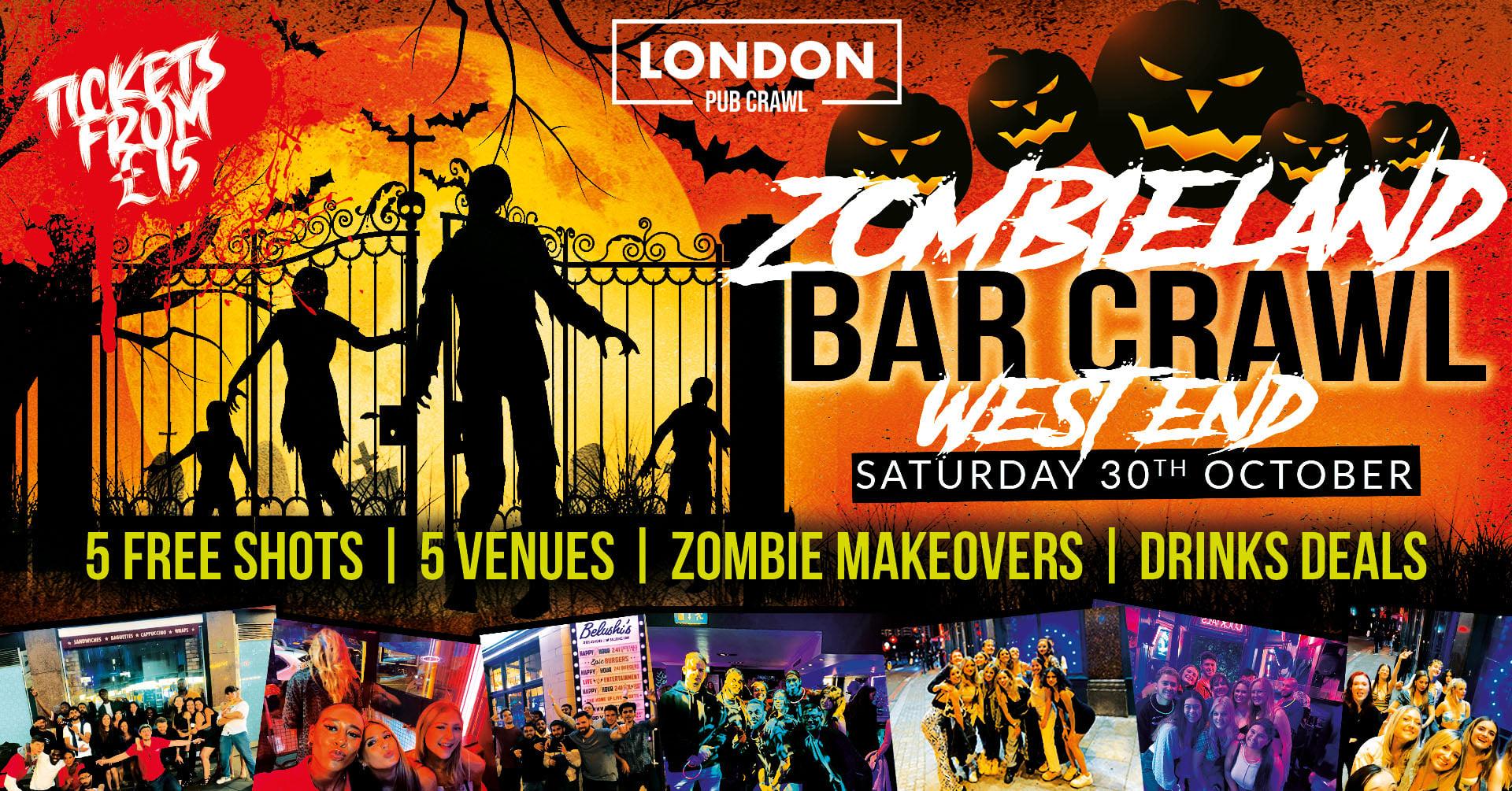 West End ZombieLand // LDN's Biggest Halloween Bar Crawl // Free Shots