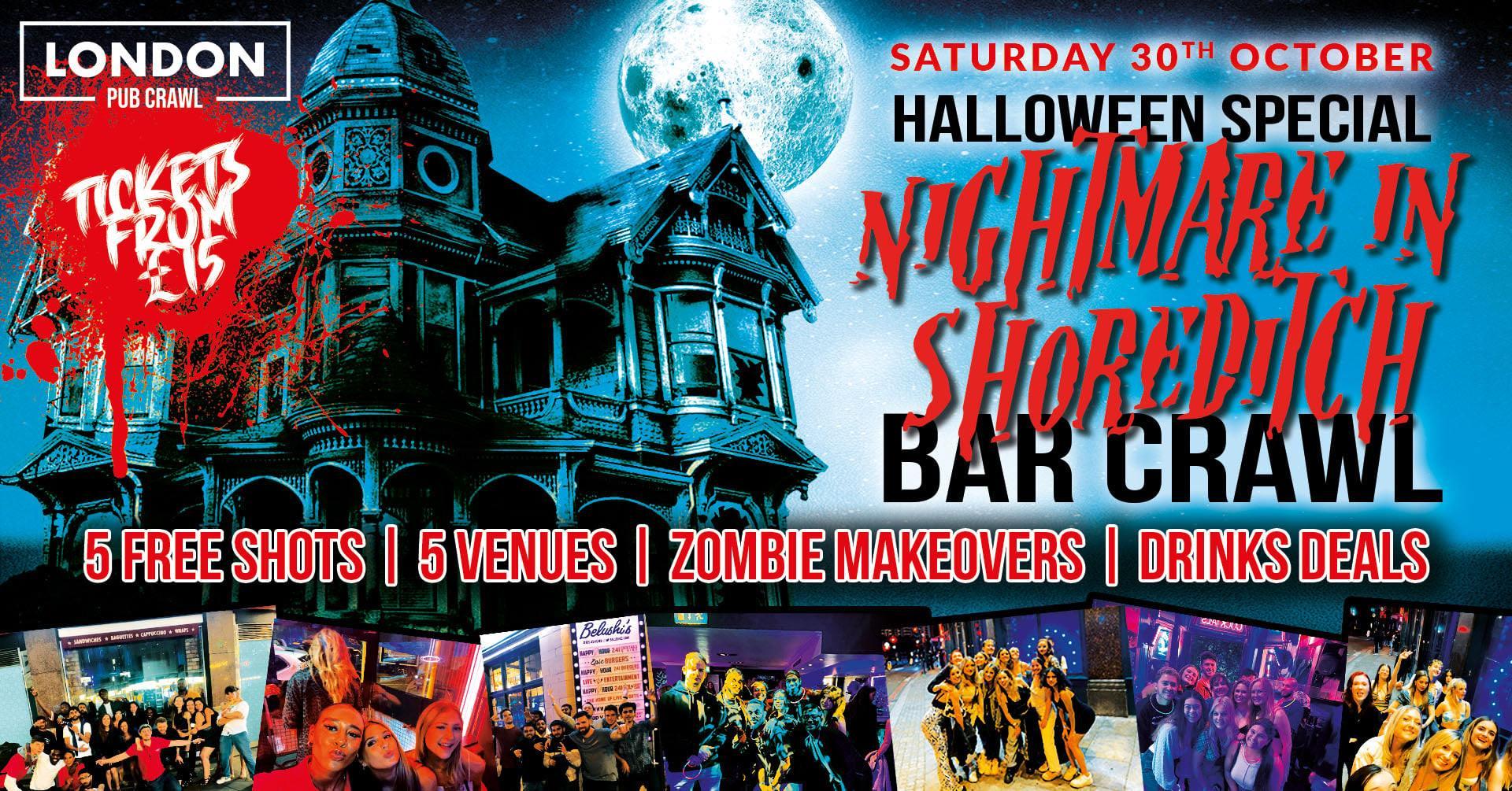 Nightmare in Shoreditch // London's Biggest Halloween Bar Crawl // Free Shots + Drink Deals