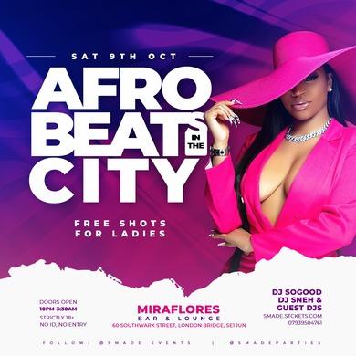 AfroBeats In The City OCT 09 - #SMADESaturdays