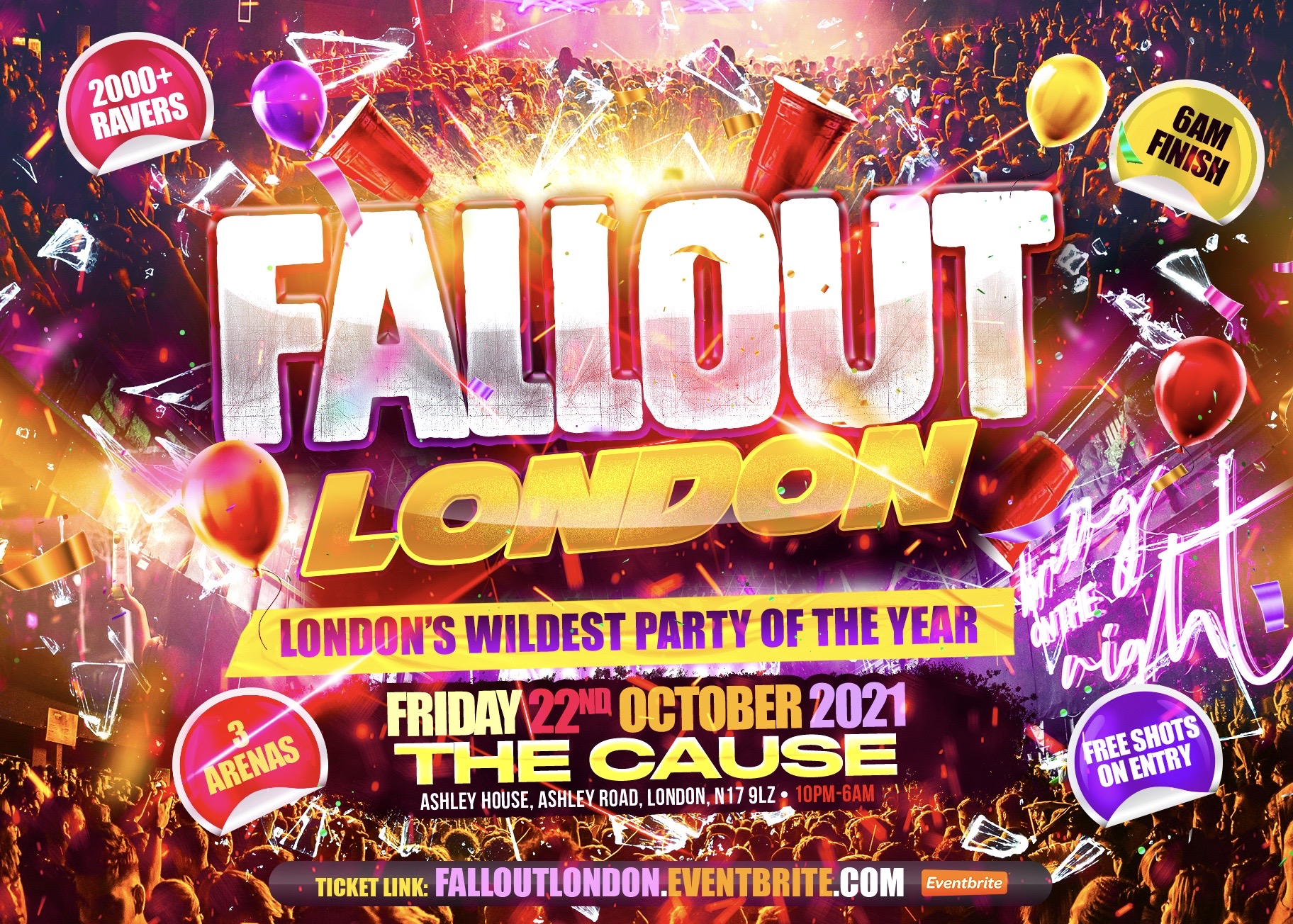 Fallout LDN - London's Wildest Party Of The Year 6AM FINISH