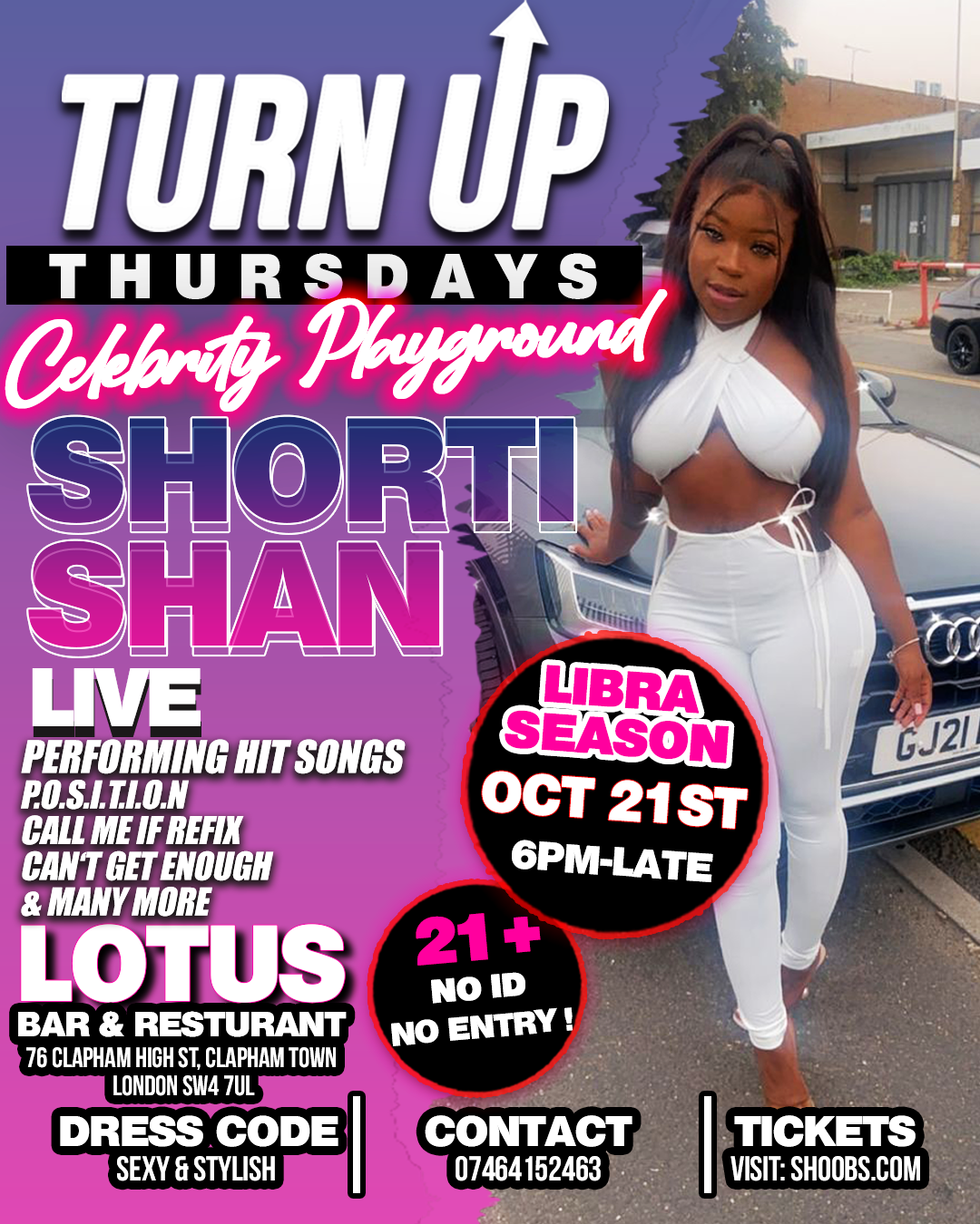 TURN UP THURSDAYS - A NIGHT OUT WITH SHORTI SHAN