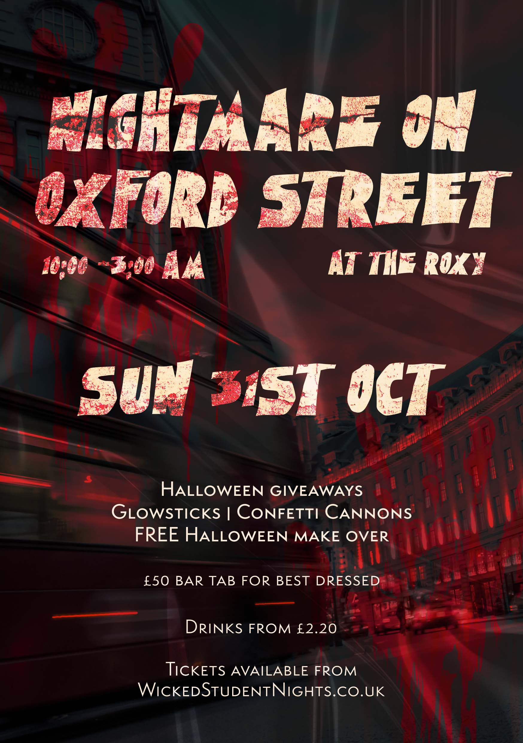 Nightmare on Oxford St, Halloween Party @ The Roxy (£2.20 Drinks)