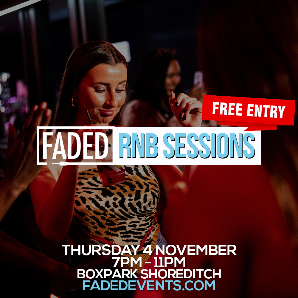 Faded RnB Sessions @ Boxpark Shoreditch