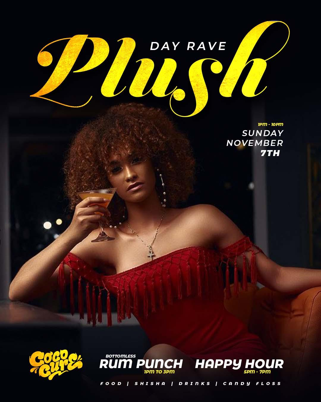 Day Rave: Plush Sundays Edition