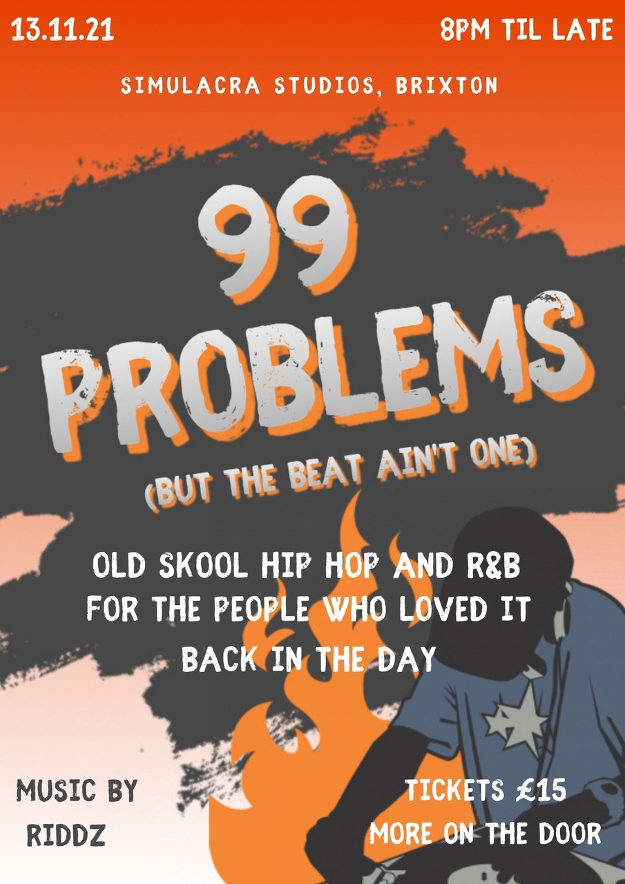 99 Problems (but the beat ain't one)