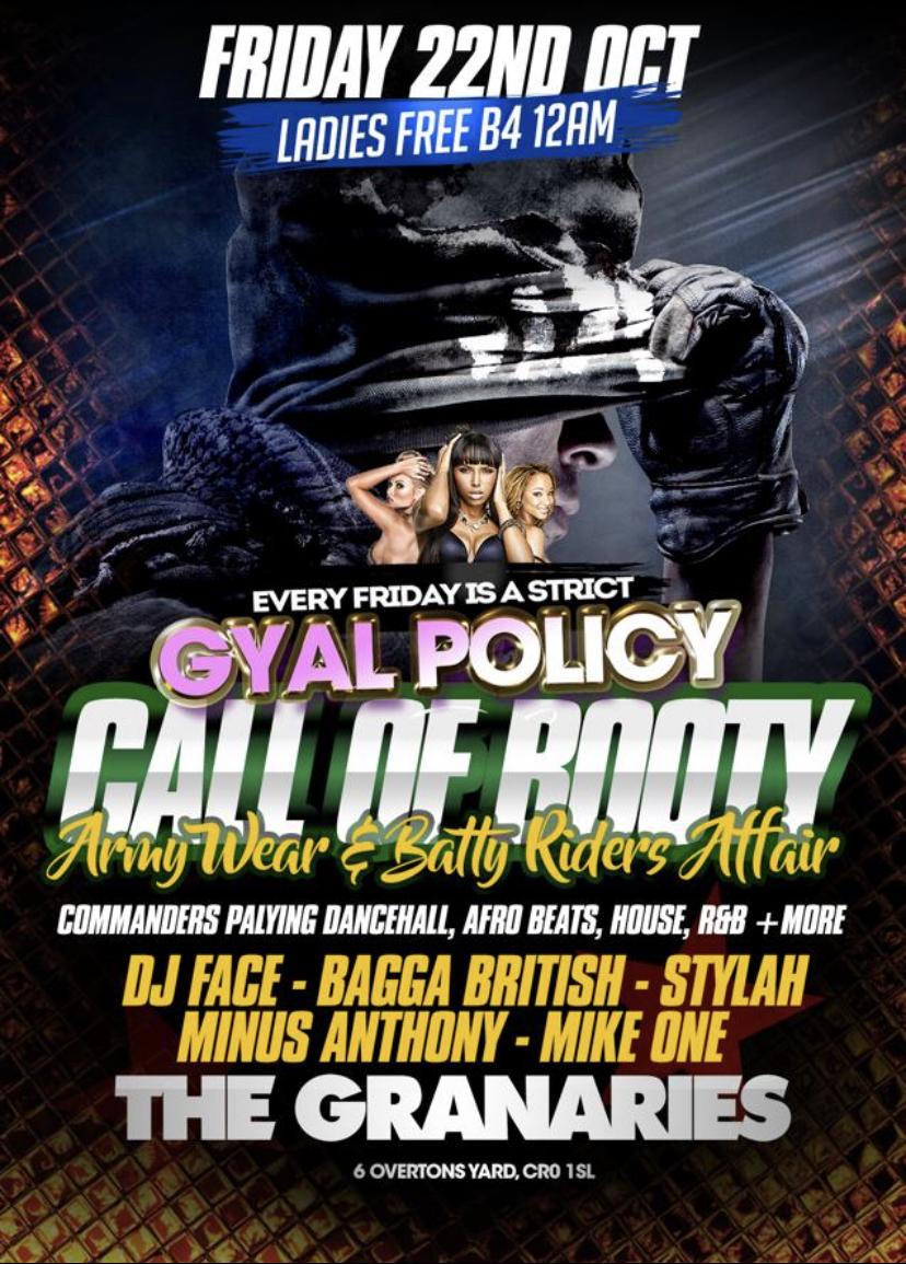Gyal Policy Presents Army Wear & Batty Riders Affair