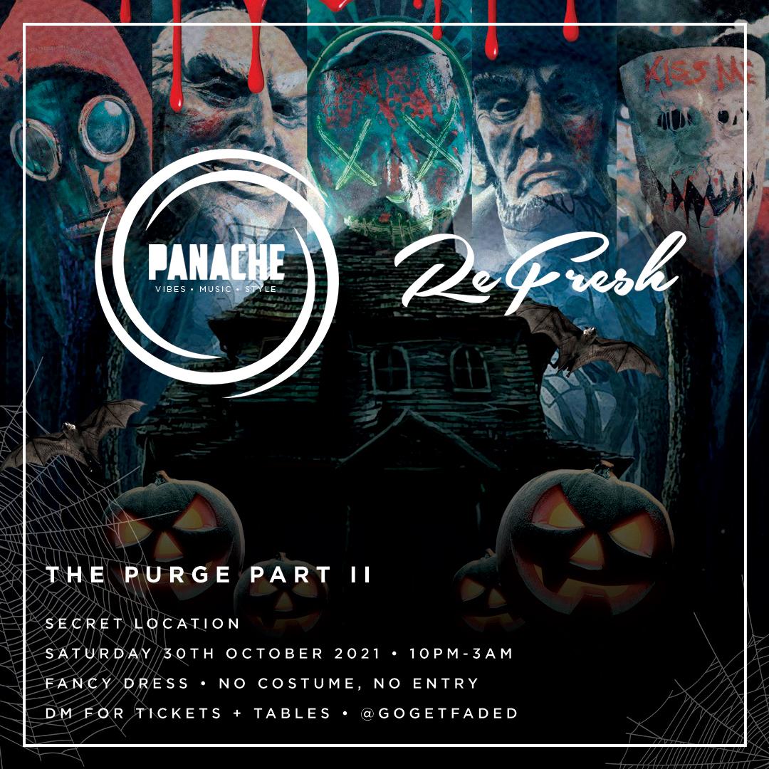 Panache x Refresh - The Purge Part II