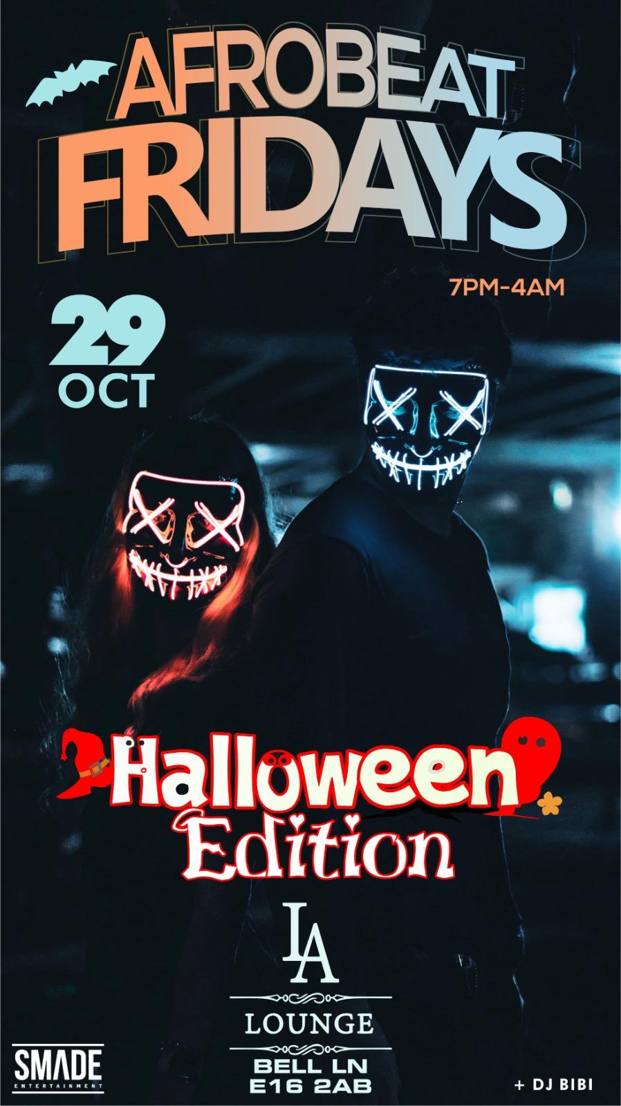 AfroBeat Fridays OCT 29 #HalloweenSpecial