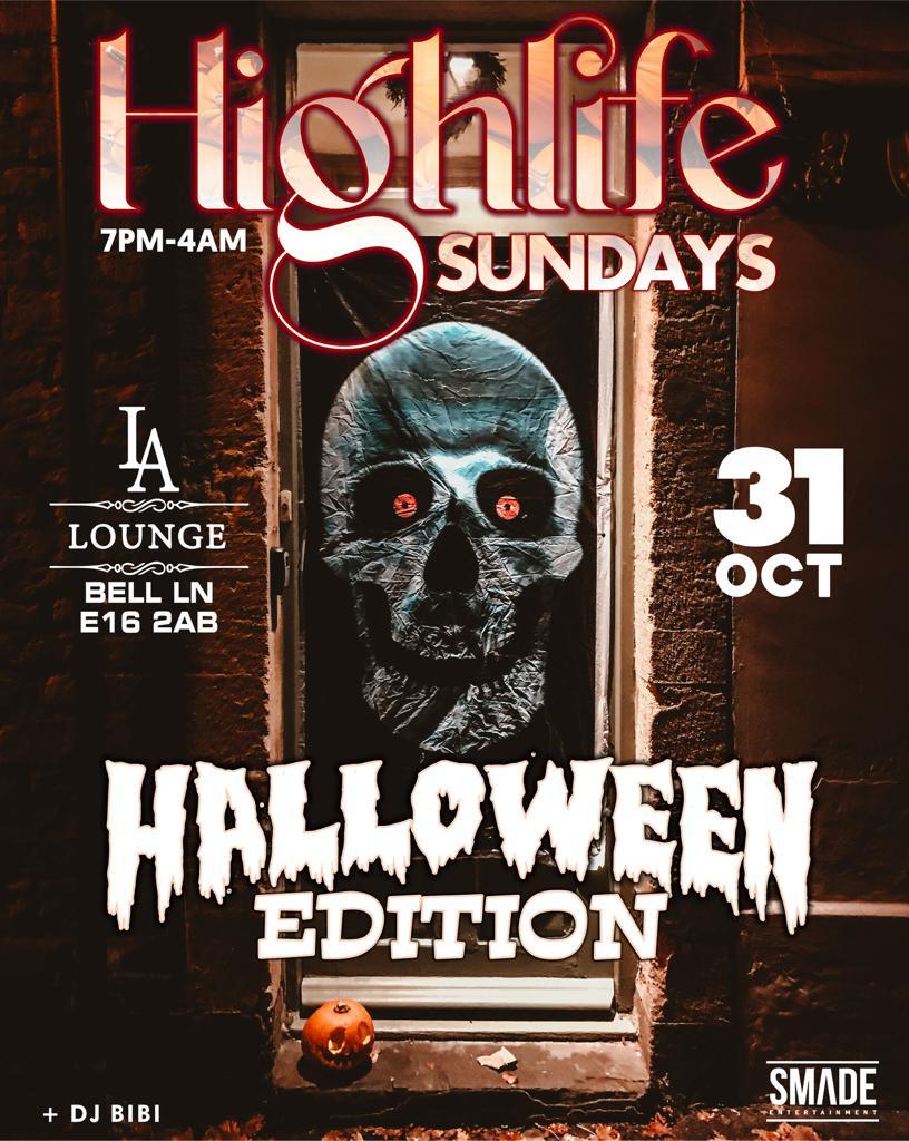 Highlife Sundays OCT 31 #HalloweenSpecial