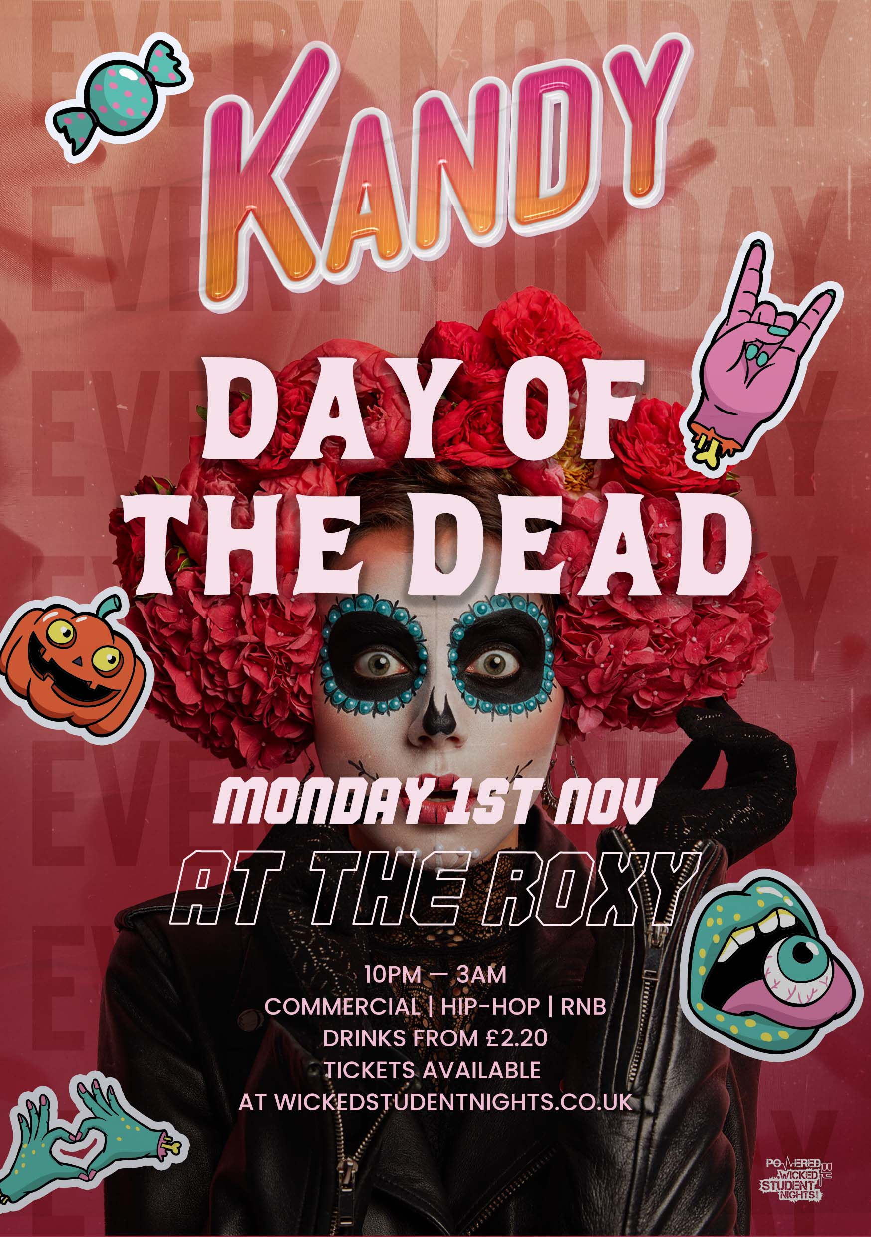 KANDY: DAY OF THE DEAD - HALLOWEEN SPECIAL (£2.20 DRINKS) @ THE ROXY