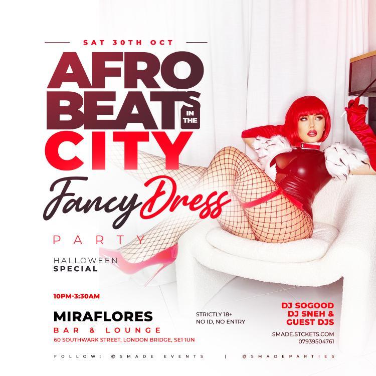 AfroBeats In The City OCT 30 - #HalloweenSpecial